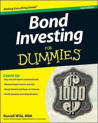 Bond Investing for Dummies By Wild, Russell